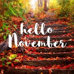 Hello November at ENH